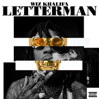 Wiz Khalifa - Letterman (Explicit)
