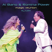 Al Bano & Romina Power - Magic Reunion *Live*