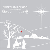 David Whitfield - Sweet Lamb of God