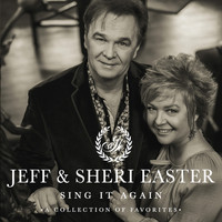 Jeff & Sheri Easter - Sing It Again