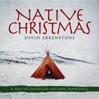 David Arkenstone - Native Christmas