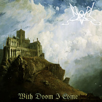 Summoning - With Doom I Come