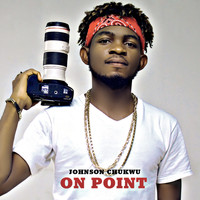 Johnson Chukwu - On Point