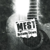 Mest - Broken Down 2
