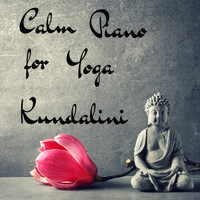 Kundalini - Calm Piano for Yoga Kundalini - Mother Nature Sounds and Piano Songs for Meditation