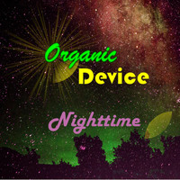 Organic Device - Nighttime