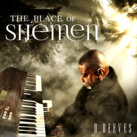 D. Reeves - The Place of Shemen