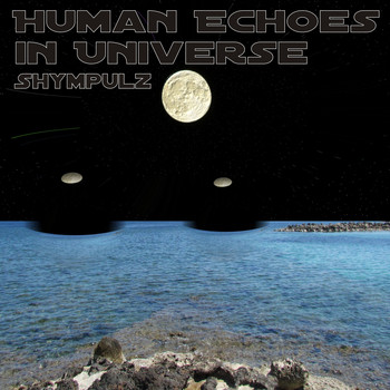 Shympulz - Human Echoes in Universe