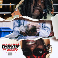 Chief Keef - Come On Now (Explicit)