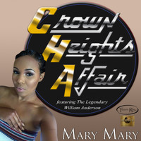 Crown Heights Affair - Mary, Mary