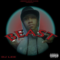 DJ Lee - Beast (feat. AZ Red) (Explicit)