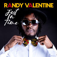 Randy Valentine - Just In Time