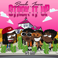 Bando Jonez - Stack It Up (feat. Migos)