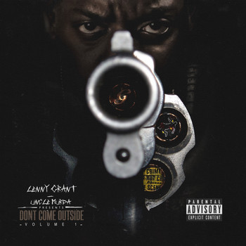 Uncle Murda - Don't Come Outside, Vol. 1 (Explicit)