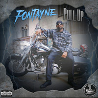 Fontayne - Pull Up (Explicit)
