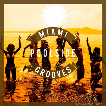 Various Artists - Miami Poolside Grooves, Vol. 4