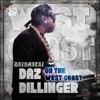 Daz Dillinger - On the West Coast (Explicit)