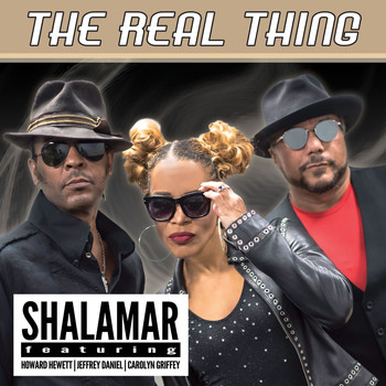 Shalamar - The Real Thing (feat. Howard Hewett, Jeffrey Daniel & Carolyn Griffey)