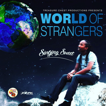 Singing Sweet - World of Strangers