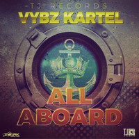 Vybz Kartel - All Aboard - Single