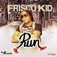 Frisco Kid - Run - Single