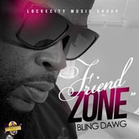 Bling Dawg - Friend Zone - Single