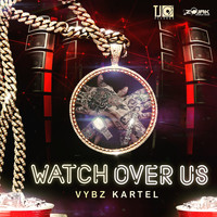 Vybz Kartel - Watch Over Us - Single