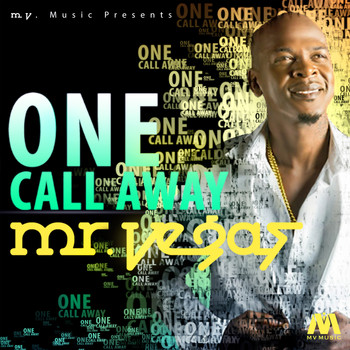 Mr Vegas - One Call Away - Single