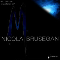Nicola Brusegan - Interstellar EP