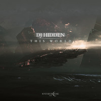 DJ Hidden - This World