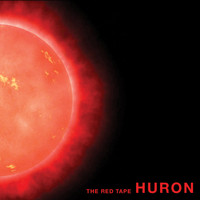Huron - The Red Tape