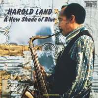 Harold Land - A New Shade Of Blue