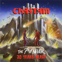 CHASTAIN - The 7th of Never: 30 Years Heavy
