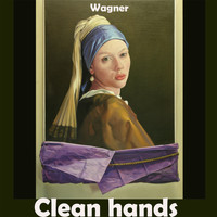 Wagner - Clean hands
