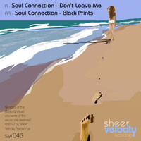 Soul Connection - Don't Leave Me / Black Prints