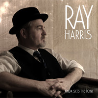 Ray Harris - Kinda Sets The Tone