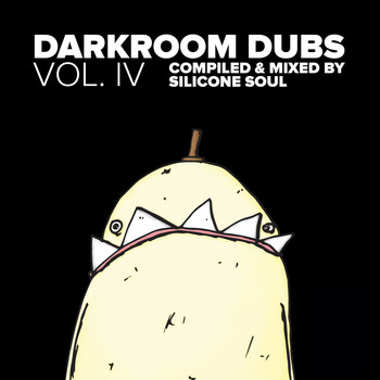 Silicone Soul - Darkroom Dubs Vol. IV - Compiled & Mixed By Silicone Soul
