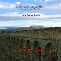 Origen - The Masterpieces of Classical music in Contemporary Rendition.  Franz Joseph Haydn