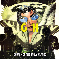 GBH - Church of the Truly Warped