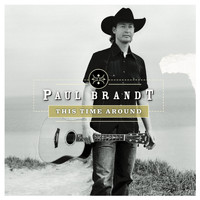 Paul Brandt - This Time Around