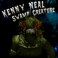 Kenny Neal - Swamp Creature