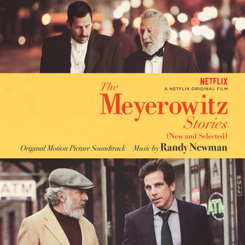Randy Newman - The Meyerowitz Stories (New and Selected) (Original Motion Picture Soundtrack)