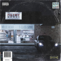 Willie The Kid - Filthy Money (Explicit)