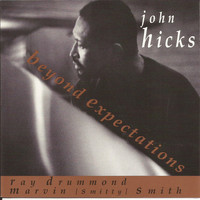 John Hicks - Beyond Expectations