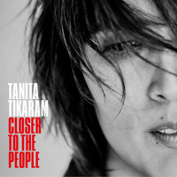 Tanita Tikaram - Closer to the People