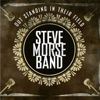 Steve Morse Band - Out Standing in Their Field (Deluxe Edition) [Live]