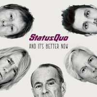 Status Quo - And It's Better Now