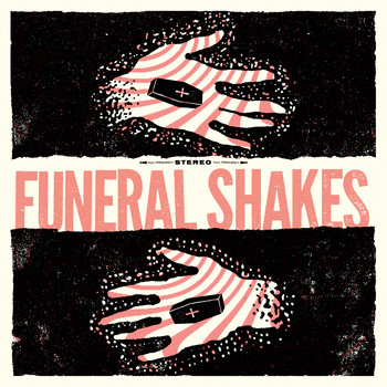 Funeral Shakes - Lovebirds