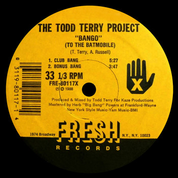 The Todd Terry Project - Bango (To the Batmobile) / Back to the Beat