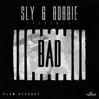 Sly & Robbie - Sly & Robbie Presents: Bad